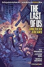 The Last of Us: American Dreams: Der Prequel-Comic zum Game-Hit (German Edition)
