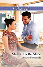 Meant To Be Mine (Matchmaking Mamas Book 22)