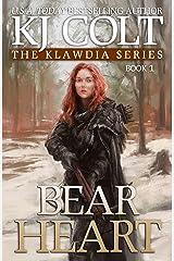 Bear Heart (Klawdia series Book 1) Kindle Edition
