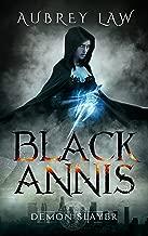 Black Annis 2: Demon Slayer (Revenge of the Witch)