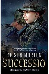 SUCCESSIO: The fourth Carina Mitela adventure (Roma Nova Thriller Series Book 4) Kindle Edition