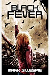 Black Fever: A Post-Apocalyptic Horror Thriller (The Exterminators Trilogy Book 2) Kindle Edition
