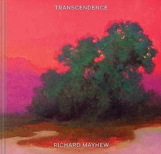 Transcendence: (American Landscape Painting, Painter Richard Mayhew Art Book)