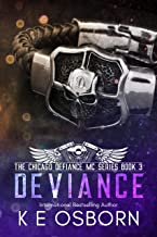 Deviance (The Chicago Defiance MC Series Book 3)