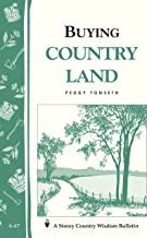 Buying Country Land: Storey's Country Wisdom Bulletin A.67