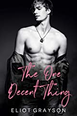 The One Decent Thing Kindle Edition