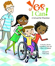 Yes I Can!: A Girl and Her Wheelchair