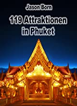 119 Attraktionen in Phuket (German Edition)