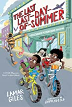 The Last Last-Day-of-Summer (A Legendary Alston Boys Adventure)