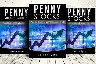 Penny Stocks: 3 manuscripts: Penny beginners,Penny Strategies,Penny Advanced (Stock , stock market, day trading, stocks Book 1)