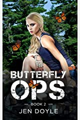Butterfly Ops: Book 2 (Butterfly Ops Trilogy) Kindle Edition