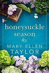 Honeysuckle Season Kindle Edition