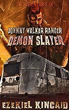 Johnny Walker Ranger: Demon Slayer