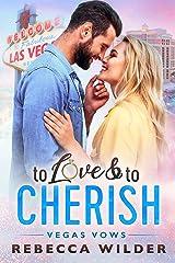 To Love & To Cherish: A BBW Romance (Vegas Vows) Kindle Edition