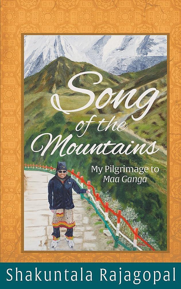 間欠容器ロンドンSong of the Mountains: My pilgrimage to Maa Ganga (English Edition)