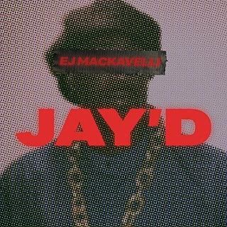 Jay'd [Explicit]