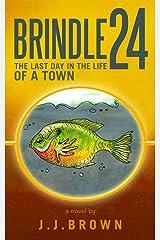 Brindle 24 Kindle Edition