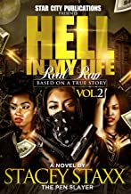 HELL IN MY LIFE...REAL RAP VOLUME 2: THE STACEY STAXX STORY