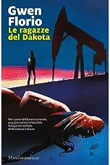 Le ragazze del Dakota (Italian Edition) Kindle Edition