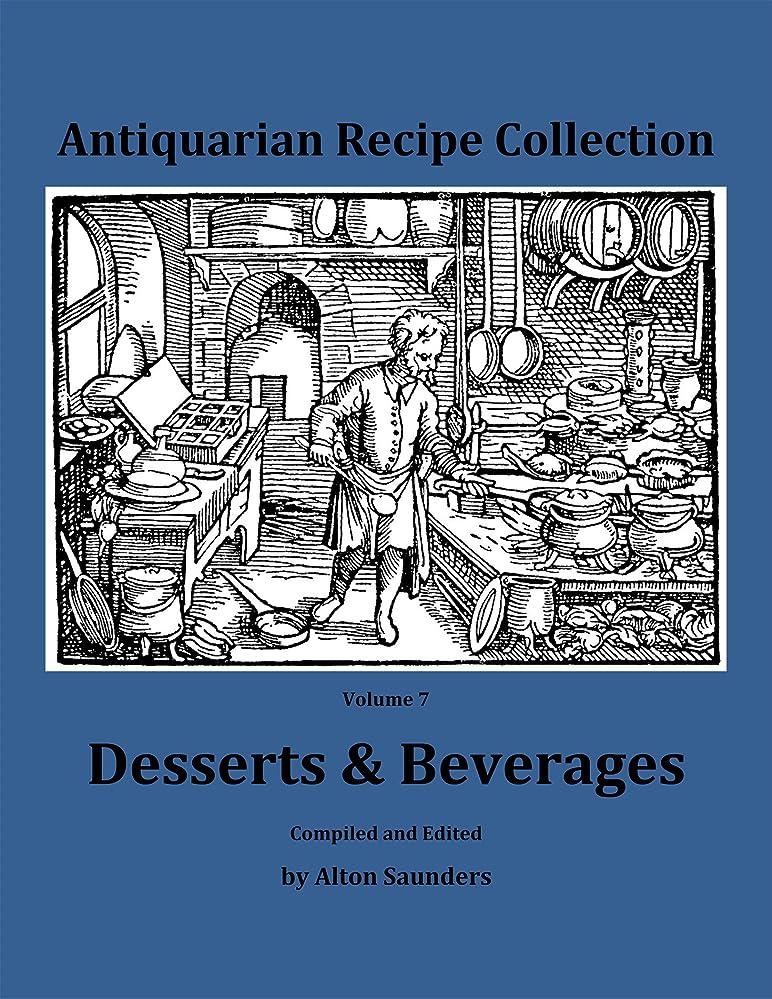 想定するトラブルフレアDesserts & Beverages (Antiquarian Recipe Collection Book 7) (English Edition)