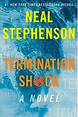 Termination Shock: A Novel Kindle Edition