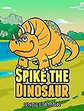 Spike the Dinosaur: سرگرم کننده داستانهای کوتاه و جوک برای کودکان (کتاب خواننده سرگرمی 6)