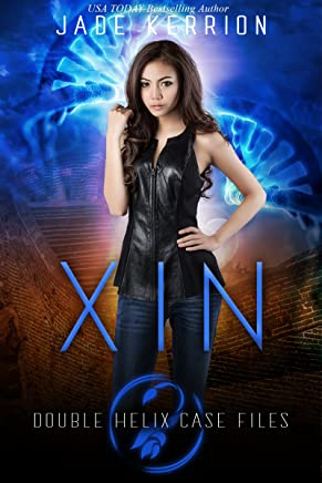 Xin (Double Helix Case Files Book 6) (English Edition)