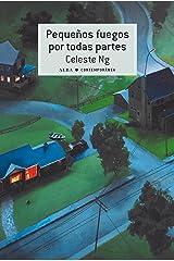 Pequeños fuegos por todas partes (Contemporánea nº 31) (Spanish Edition) Kindle Edition