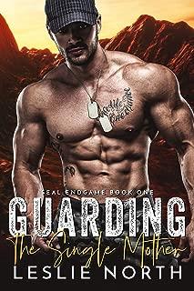 Guarding the Single Mother (SEAL Endgame Book 1)