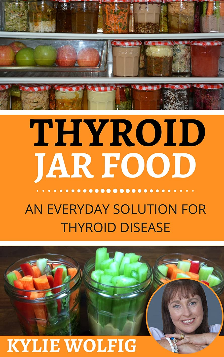 Thyroid Jar Food: An Everyday Solution for Thyroid Disease (English Edition)