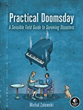 Practical Doomsday: A User's Guide to the End of the World