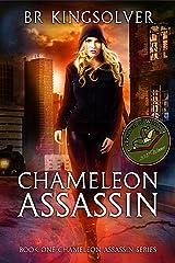 Chameleon Assassin (Chameleon Assassin Series Book 1) Kindle Edition