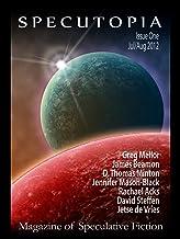 Specutopia - Magazine of Speculative Fiction, Issue One
