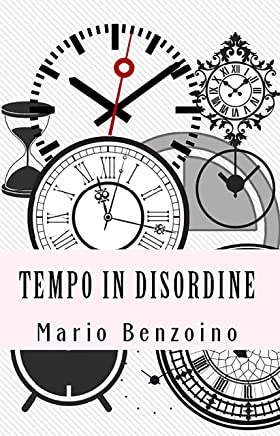 Tempo in disordine