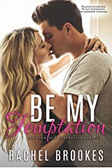 Be My Temptation (The Crawford Brothers Book 2) Kindle Edition
