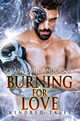 Burning for Love: Kindred Tales 36 Kindle Edition