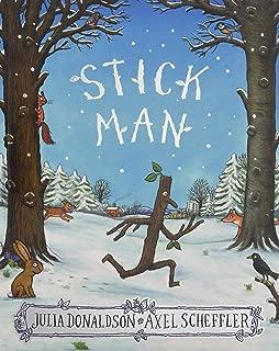 Stick Man [Paperback] [Jul 07, 2016] Scholastic