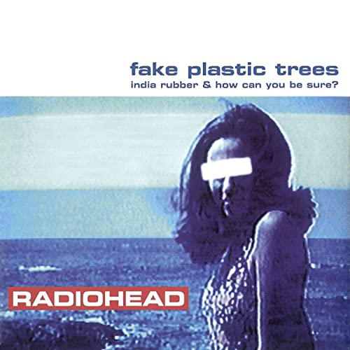 Fake Plastic Trees.Fake Plastic Trees By Radiohead On Amazon Music Amazon Com