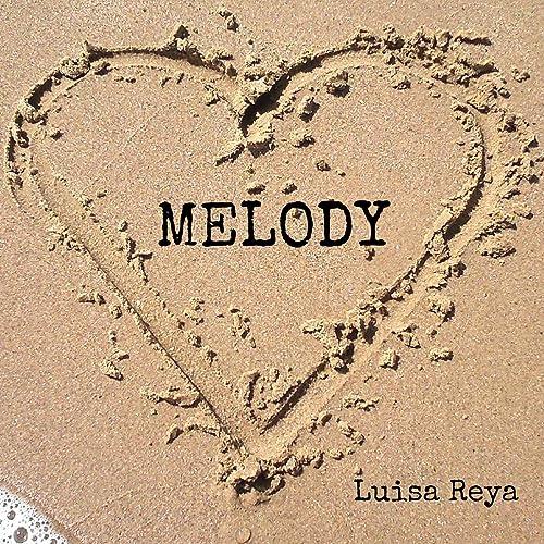 Melody (feat. Javier Barrios & Callum Houghton) de Luisa ...