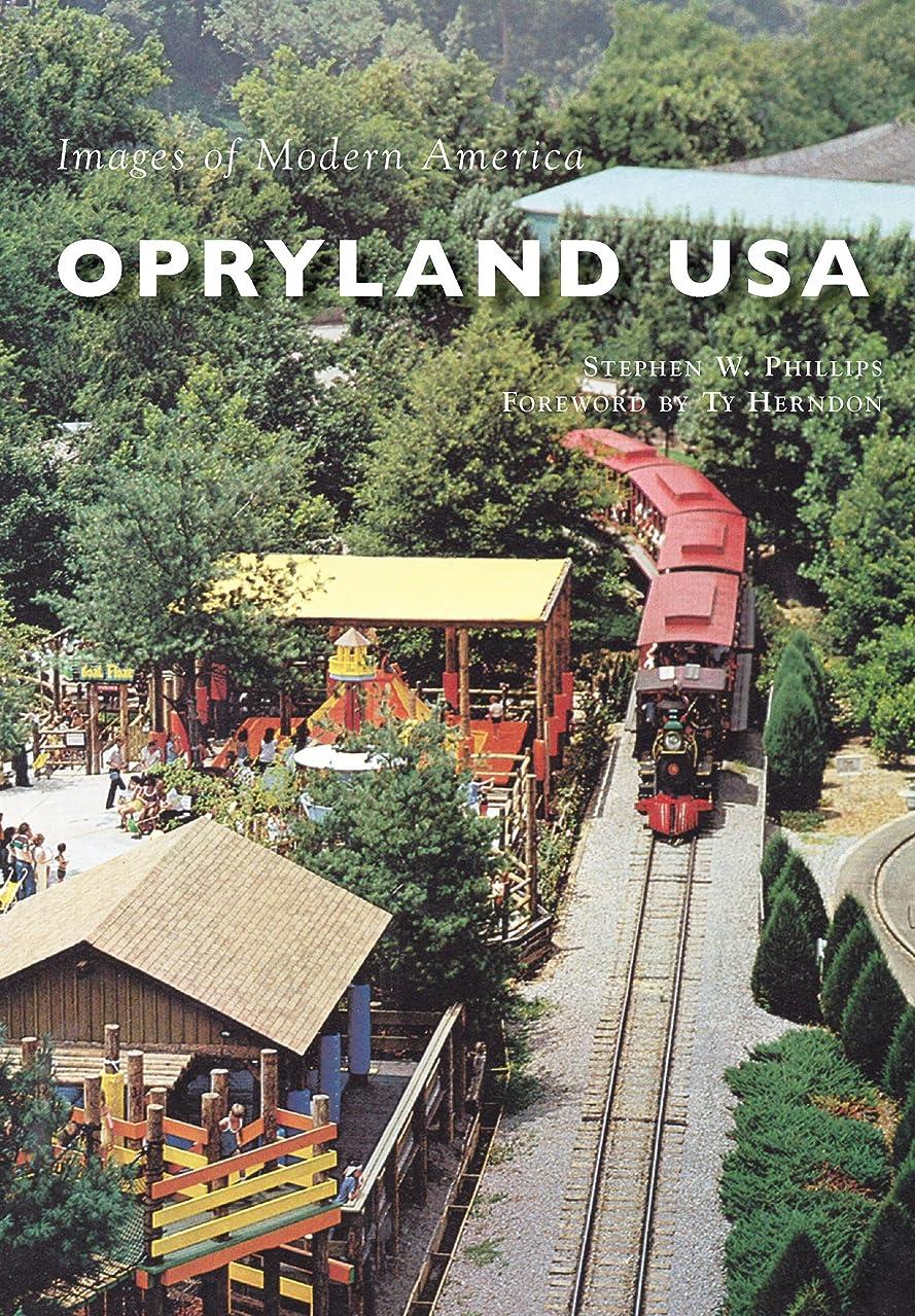 ミス囲む閉塞Opryland USA (Images of Modern America) (English Edition)
