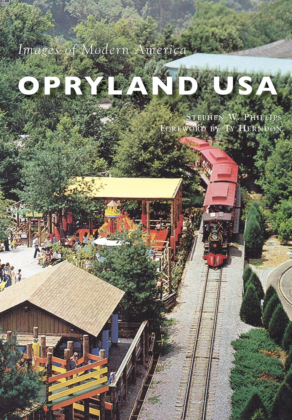 スチュワードなるギャングOpryland USA (Images of Modern America) (English Edition)