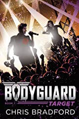 Bodyguard: Target (Book 7) Kindle Edition
