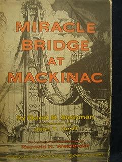 Miracle Bridge at Mackinac
