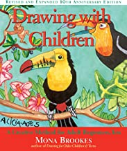 Drawing With Children: A Creative Method for Adult Beginners, Too Book PDF