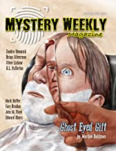 Mystery Weekly Magazine: February 2021 (Mystery Weekly Magazine Issues Book 66)