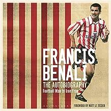 Francis Benali: The Autobiography: Football Man to Iron Fran