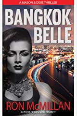 Bangkok Belle (Mason & Dixie Thrillers Book 2) Kindle Edition