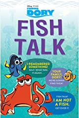 Finding Dory: Fish Talk: Conversations from the Open Ocean Kindle Edition