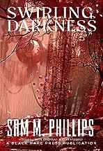 Swirling Darkness (Underground Book 12)