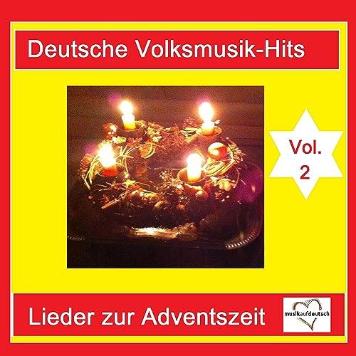 Deutsche Volksmusik-Hits  Lieder zur Adventszeit de80e440232